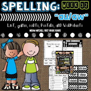 "Spelling & Word Work: ""au"" & ""aw"" - Week 31"