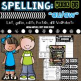 """Spelling & Word Work: """"au"""" & """"aw"""" - Week 31"""