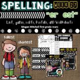 """Spelling & Word Work: """"er"""" & """"est"""" - Week 26"""
