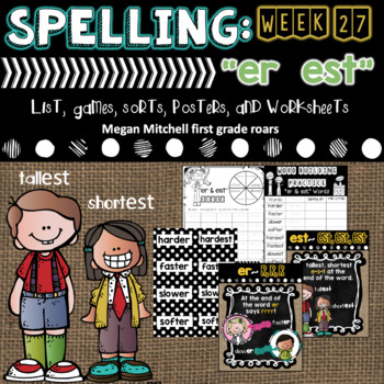"Spelling & Word Work: ""er"" & ""est"" - Week 26"