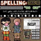 Spelling & Word Work: ew & oo - Week 19