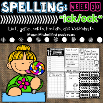 """Spelling & Word Work: """"ick"""" & """"ock"""" - Week 29"""