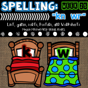 "Spelling & Word Work: ""kn"" & ""wr"" - Week 24"