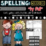 """Spelling & Word Work: """"ly"""" & """"ful"""" - Week 30"""