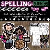 Spelling & Word Work oi & oy  Week 22