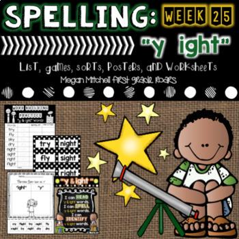 """Spelling & Word Work: """"y & """"ight"""" - Week 25"""