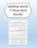 Spelling Words 5 Times Each Bundle