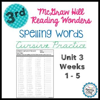 Spelling Words Cursive Practice - Wonders McGraw Hill 3rd Grade Unit 3