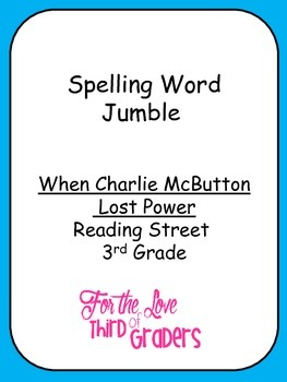 Spelling Words Jumble Leveled Worksheets  When Charlie McButton Lost Power