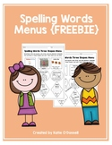 Spelling Words Menus FREEBIE