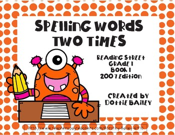 Spelling Words Two Times - Reading Street Grade 1 Book 1 2007 Edition