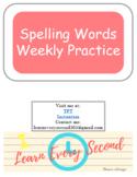 Spelling Words Weekly Practice