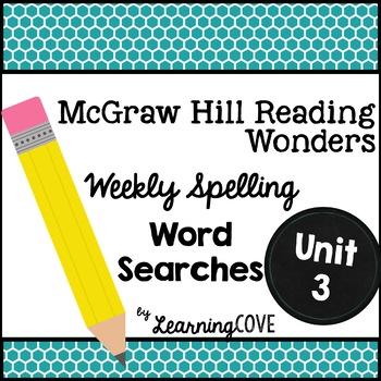 Spelling Words Word Search - Wonders McGraw Hill 3rd Grade Unit 3