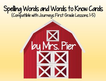 Spelling & Words to Know Cards (Compatible with Journeys 1st Grade Lessons 1-5)