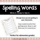 Spelling Words - Write It, Draw It, Use It. - Language Arts - ELA