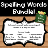 Spelling Words and Activities Growing Bundle