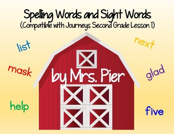 Spelling Words and Sight Words (Compatible with Journeys Second Grade Lesson 1)