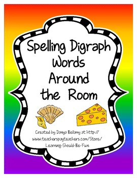 Spelling Words with Digraphs Around the Room
