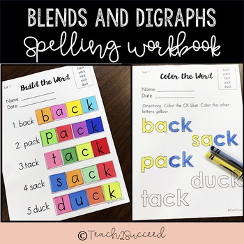 Spelling Workbook Blends and Digraphs for the YEAR!
