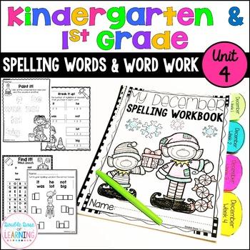 Spelling Workbook: Kindergarten and First Grade Unit 4