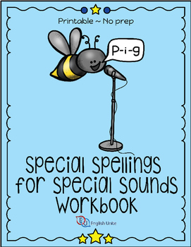 Spelling Workbook - Special Spellings For Special Sounds (