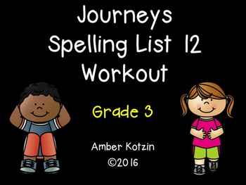 Spelling Workout - Journeys 3rd Grade List 12