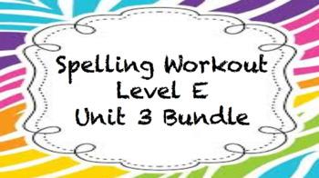Spelling Workout Level E - Unit 3 Bundle