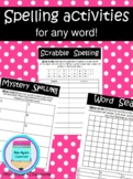 Spelling activities for any word!  #betterthanchocolate