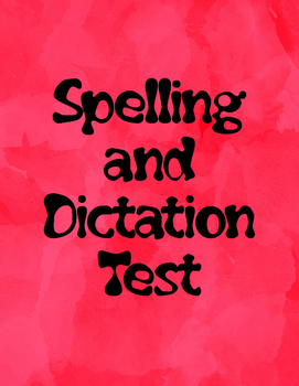 Spelling and Dictation Test