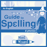 Spelling and Phonics Guide for Teachers and Parents