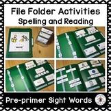 File Folder for Spelling and Reading Pre-primer Sight Words