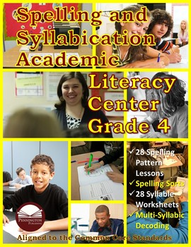 Spelling and Syllabication Academic Literacy Center Grade 4