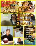Spelling and Syllabication Academic Literacy Center Grade 5