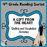 Spelling and Vocab Activities: A Gift from the Heart