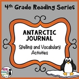 Reading Street Spelling and Vocabulary Activities: Antarct