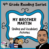 4th Grade Reading Street Spelling and Vocabulary Activities   My Brother Martin
