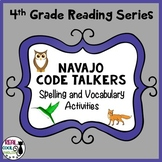 Reading Street Spelling and Vocabulary Activities: Navajo