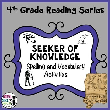 Reading Street Spelling and Vocabulary Activities: Seeker of Knowledge