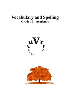 Vocabulary and Spelling - Grade 10 (academic)