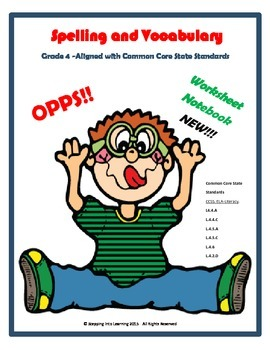 Spelling and Vocabulary  Grade 4 -Aligned with Common Core State Standards