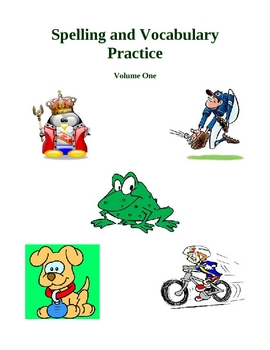 Spelling and Vocabulary Practice - Volume One, Activities and Worksheets