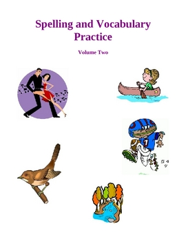 Spelling and Vocabulary Practice - Volume Two, Activities and Worksheets