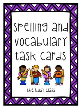 Spelling and Vocabulary Task Cards