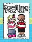 Word Work and Spelling (25 Weeks of words and 16 Word Work Activities)