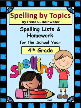"""""""Spelling by Topics"""" - Spelling Curriculum for the School Year"""