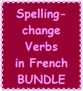 French Spelling Change Verbs Bundle