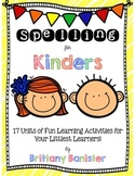 Spelling for Kinders:  Simple Activities for the Littlest Learners