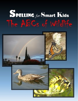 Spelling for Smart Kids:  The ABCs of Wildlife