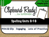 Spelling for SuperKids: UNITS 9-16 First Grade