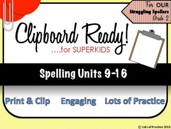 Spelling for SuperKids: UNITS 9-16 Second Grade
